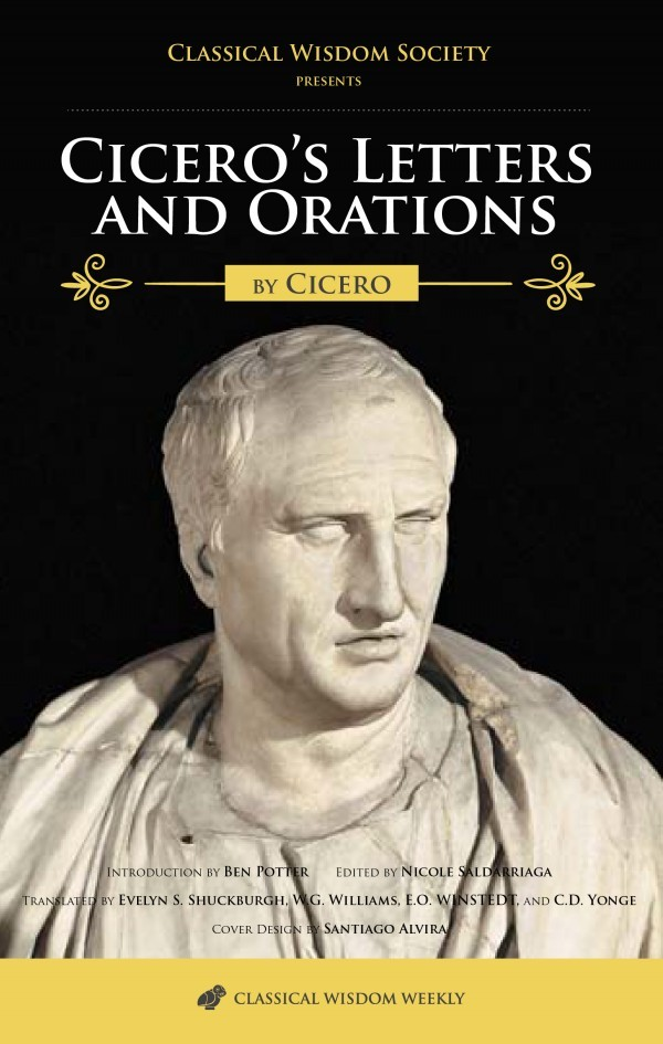 a description of the ideals on society by cicero from rome Cicero: the life and times of rome's greatest politician 1st a genius of political manipulation but also a true patriot and idealist, cicero was rome's.